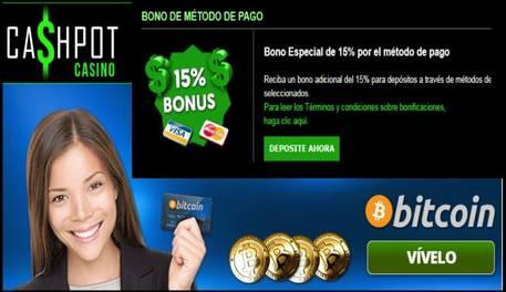 Por método de ingreso el Casino Cashpot entrega 15% promocional
