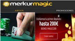 Merkurmagic tiene 200 euros promocionales por primer ingreso
